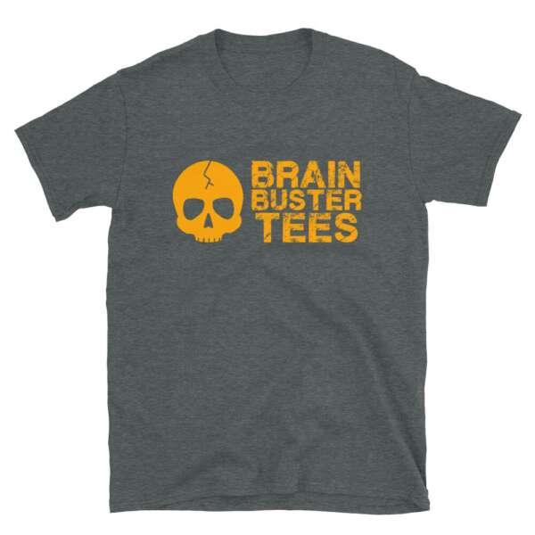 "Brainbuster Tees ""Logo"" Short-Sleeve Unisex T-Shirt"