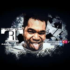 #RealTalk Rashad Tyson