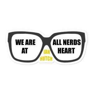 "5CC Wrestling ""Ian Hutch: We Are All Nerds"" Bubble-free stickers"
