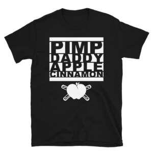 "PIMP.DADDY.APPLE.CINNAMON ""PDAC"" Short-Sleeve Unisex T-Shirt"