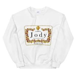 """Jody Himself """"Hennything is Possible"""" Unisex Sweatshirt"""