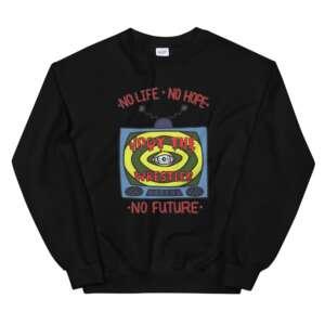 "Jody Himself ""No Future"" Unisex Sweatshirt"