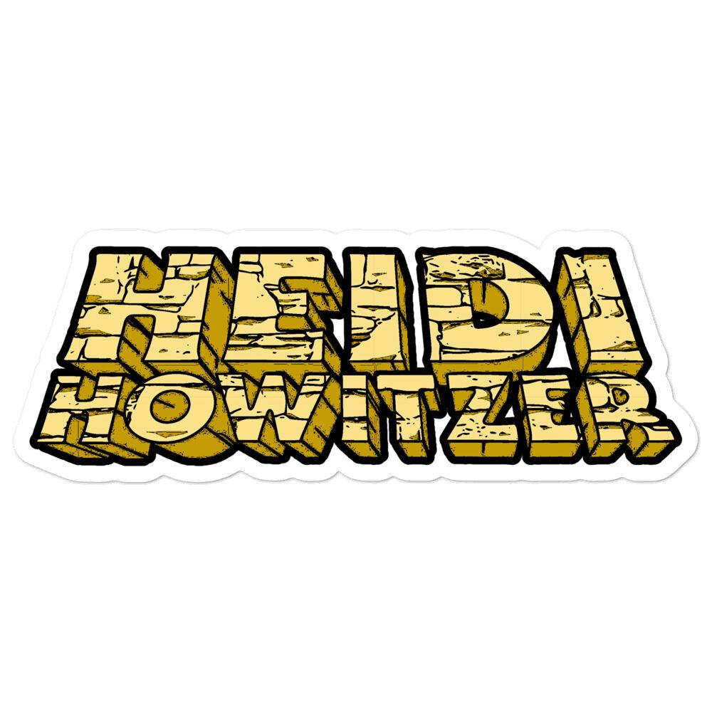 "Heidi Howitzer ""HEIDI HOWITZER"" Bubble-free stickers"