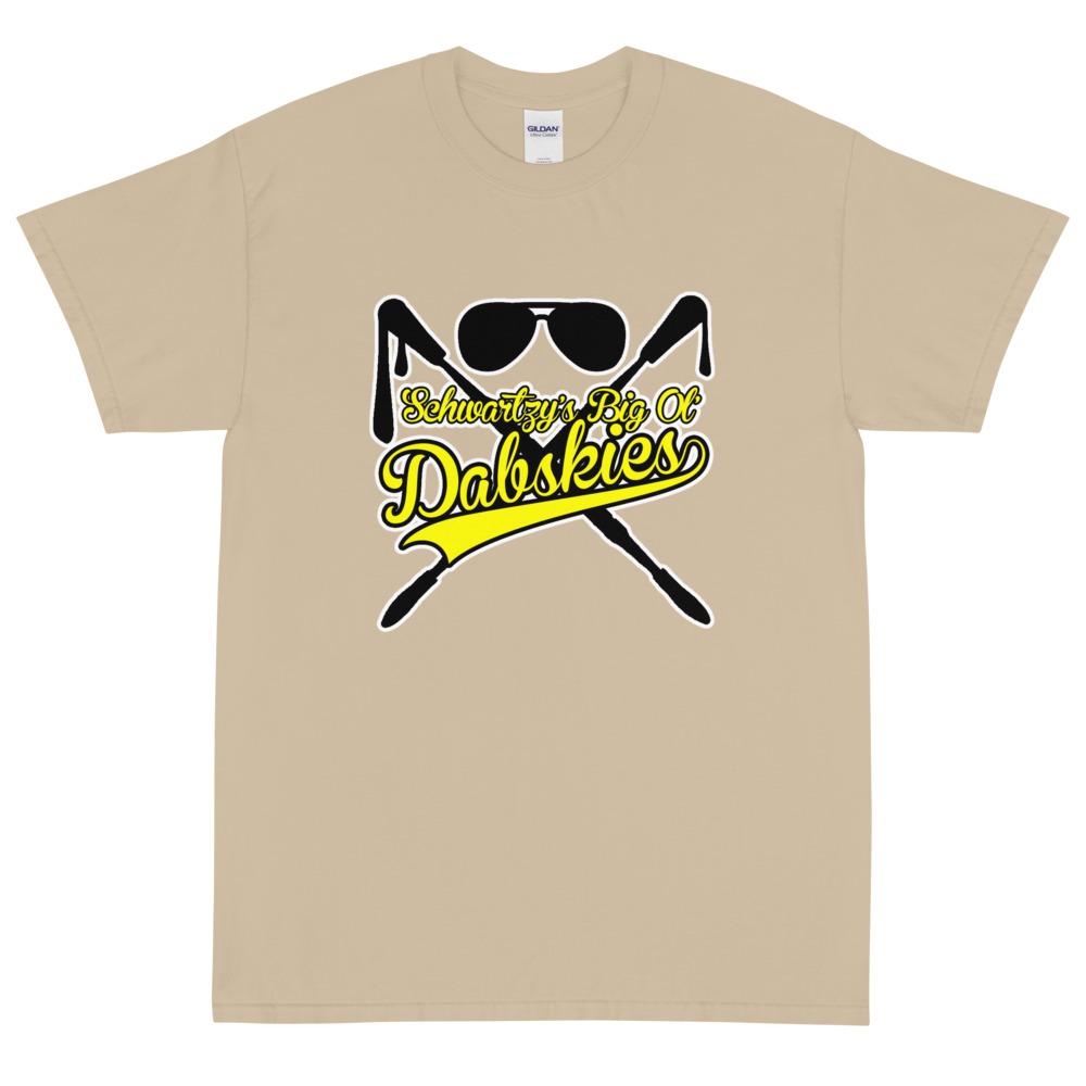 "Schwartzy ""Big Ol Dabskies!"" Short Sleeve T-Shirt"