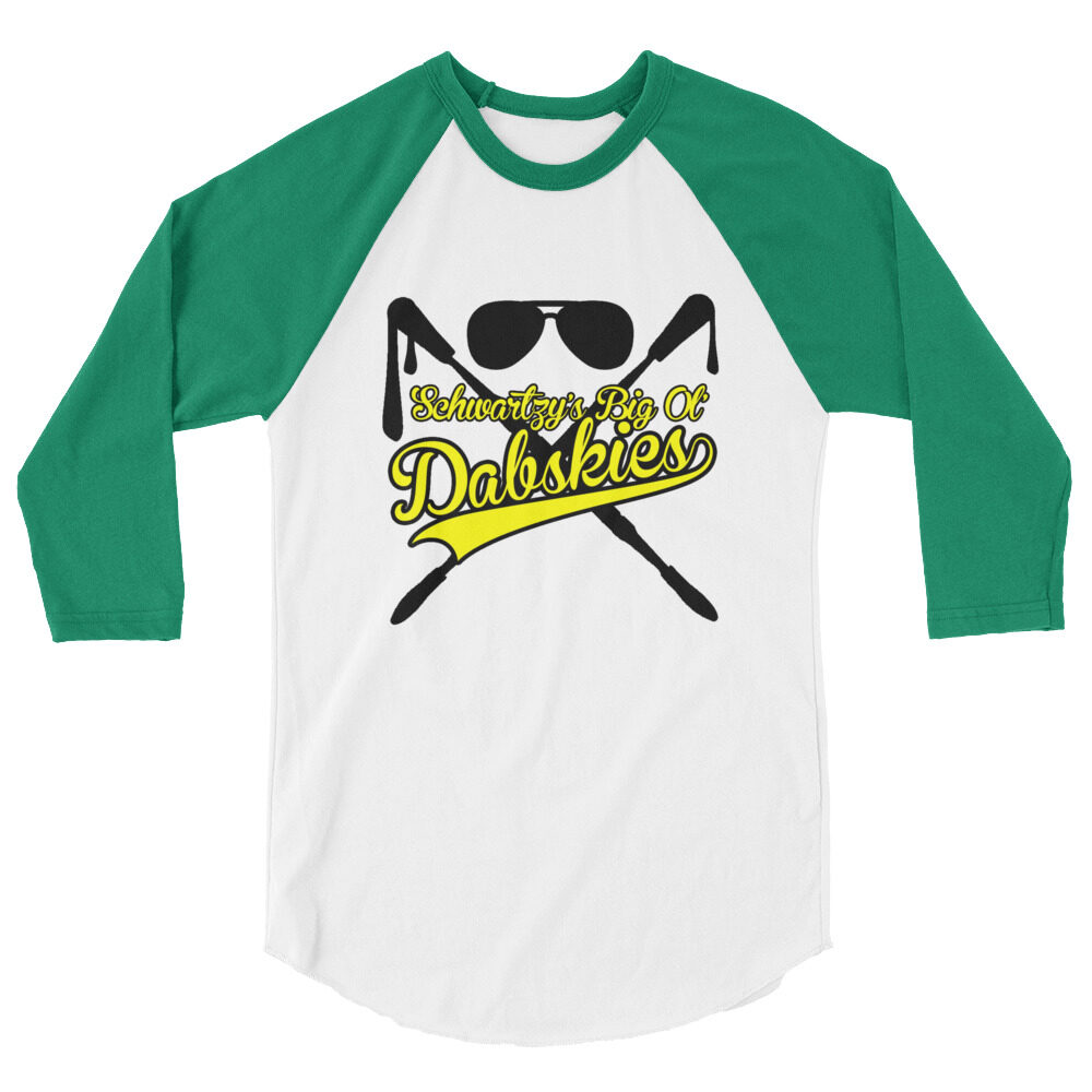 "Schwartzy ""Big Ol Dabskies!"" 3/4 sleeve raglan shirt"