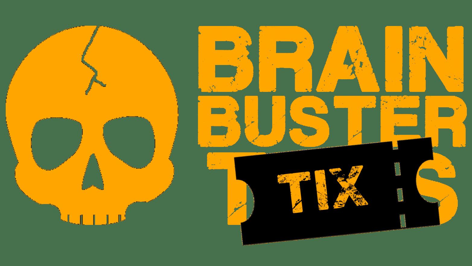 Brainbuster Tix