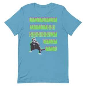 """Schwartzy """"LONG MMHHMM"""" Short-Sleeve Unisex T-Shirt"""