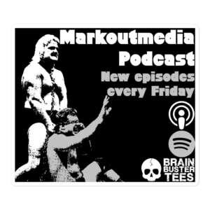 "Markoutmedia Podcast ""Wrestling"" Bubble-free stickers"