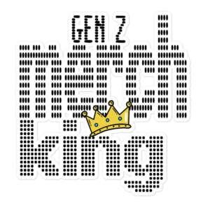 """Gen Z """"Merch King"""" Bubble-free stickers"""